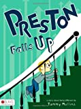 Preston Falls Up, Tammy Mullins, 1607999714