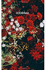 Journal: 5x8 red floral journal for adults/kids. 300 lined pages for anxiety relief and therapeutic journaling Paperback