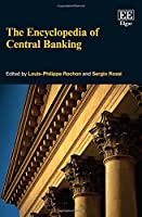 The Encyclopedia of Central Banking Front Cover