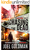 Chasing The Dead (The Alex Stone Thriller Series Book 3)