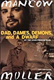 img - for Dad, Dames, Demons, and a Dwarf: My Trip Down Freedom Road (Illinois) by Mancow Muller (2003-06-03) book / textbook / text book