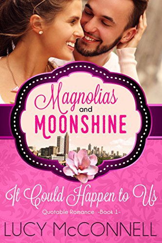it-could-happen-to-us-quotable-romance-a-magnolias-and-moonshine-novella-book-8
