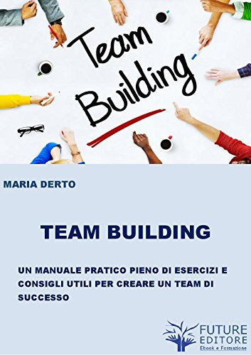 (Team Building (Italian Edition))