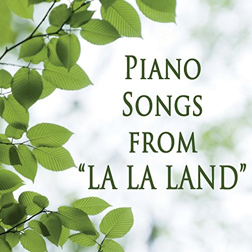 "Piano Songs from ""La La Land"""