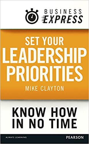 Los mejores ebooks para descargar gratis Business Express: Set your Leadership priorities: Focus on the actions that make the most difference by Mike Clayton B0142VX85G in Spanish PDF FB2 iBook