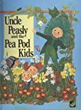 Uncle Peasley and the Pea Pod Kids, Michael Stoy, 0698120019