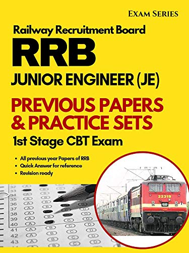 RRB JE Solved Previous Papers & Practice Sets : Junior Engineer CBT Stage I Exam 2nd Edition