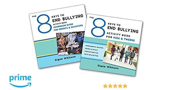The 8 Keys to End Bullying Activity Program for Kids & Tweens ...