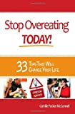 Stop Overeating Today!, Camille McConnell, 0984153705