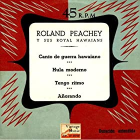 Roland Peachey* Roland Peachey And His Royal Hawaiians - Rhythm Of The Islands