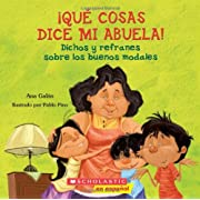 Qué cosas dice mi abuela: (Spanish language edition of The Things My Grandmother Says) (Spanish Edition)