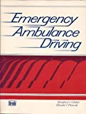 Emergency Ambulance Driving, B. J. Childs and Donald J. Ptacnik, 0893034274