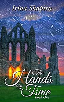 The Hands of Time (The Hands of Time: Book 1) by [Shapiro, Irina]