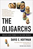 img - for The Oligarchs: Wealth And Power In The New Russia book / textbook / text book