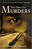 The Dracula Murders, Frank W. Dressler, 0595215580