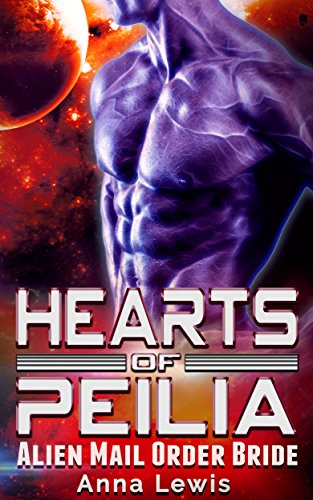 Hearts of Peilia: Alien Mail Order Bride Romance