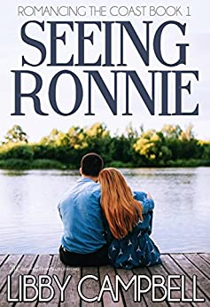 Seeing Ronnie (Romancing The Coast Book 1) by [Campbell, Libby ]