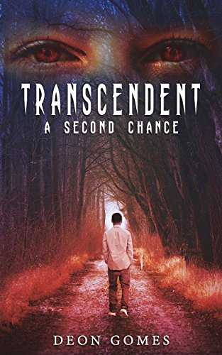 Transcendent: A Second Chance