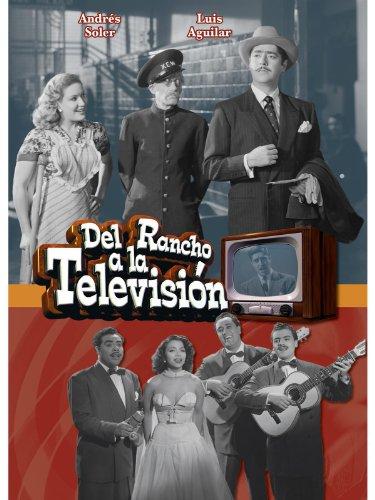 Del Rancho A La Television - Rancho Victoria