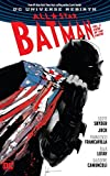 All-Star Batman Vol. 2: Ends of the Earth (Rebirth)