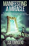 Manifesting a Miracle, Lisa Townsend, 1500575313
