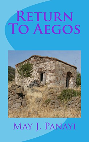 Book: Return To Aegos (Sun Book 2) by May J. Panayi