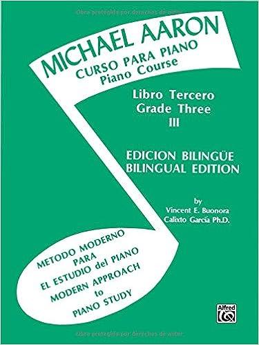 Michael Aaron Piano Course Curso Para Piano , Bk 3: Spanish, English Language Edition: Amazon.es: Michael Aaron: Libros en idiomas extranjeros