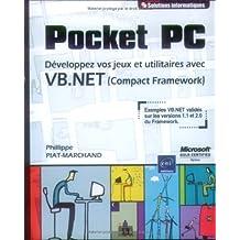Pocket PC -Développez vos jeux et utilitaires avec VB.net