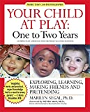 img - for Your Child at Play: One to Two Years: Exploring, Learning, Making Friends, and Pretending book / textbook / text book