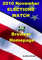 2010 November Elections Watch - Browser Homepage - All Kindle models -One click: Check polls, issues, analysts plus Amazon help right in your Kindle's Browser