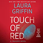 Touch of Red: Tracers, Book 12 | Laura Griffin