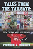 Tales from the Tailgate, Stephen J. Koreivo, 1463416865