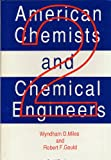 American Chemists and Chemical Engineers, , 0964025507
