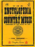 The Encyclopedia of Country Music, , 0195116712