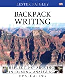 Backpack Writing with NEW MyWritingLab with EText -- Access Card Package, Faigley, Lester, 0133890619