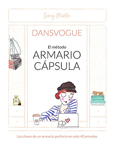 Read ebook el mtodo armario capsula the capsule closet method read ebook el mtodo armario capsula the capsule closet method spanish edition download online by saray martin fandeluxe Gallery