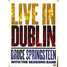 Live in Dublin: Bruce Springsteen with the Sessions Band (2007)