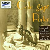Cole Sings Porter: Rare and Unreleased Songs from Can-Can and Jubilee