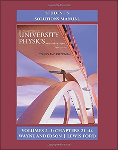 Student S Solution Manual For University Physics