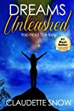 img - for Dreams Unleashed: You Hold the Key book / textbook / text book