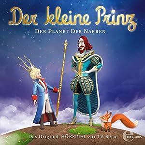 Der Planet der Narren (Der kleine Prinz 24) Hörspiel