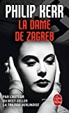 La Dame de Zagreb (Policier / Thriller) (French Edition)