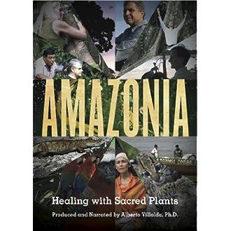Amazonia: Healing With Sacred Plants (2011)