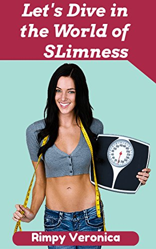 lets-dive-in-the-world-of-slimness-revealing-out-unique-and-fresh-secrets-for-generating-the-real-we