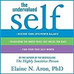 The Undervalued Self | Elaine N. Aron