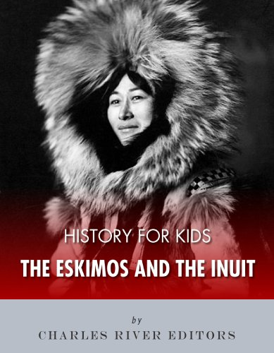 History for Kids: The Eskimos and the Inuit