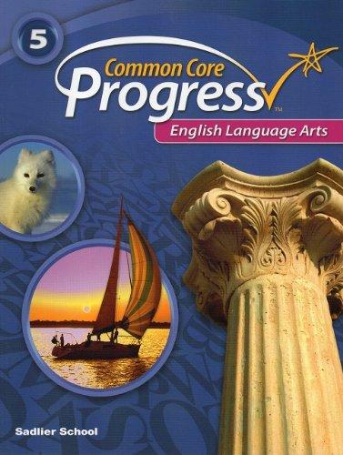 Progress English Language Arts ©2014 Student Edition Grade 5