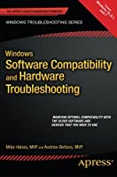 Windows Software Compatibility and Hardware Troubleshooting Front Cover