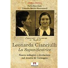 Leonarda Cianciulli. La saponificatrice