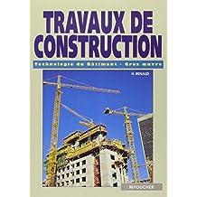 Travaux de construction : technologie du bâtiment gros-oeuvre